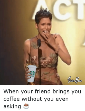 Instagram-When-your-friend-brings-you-coffee-a3033b.png